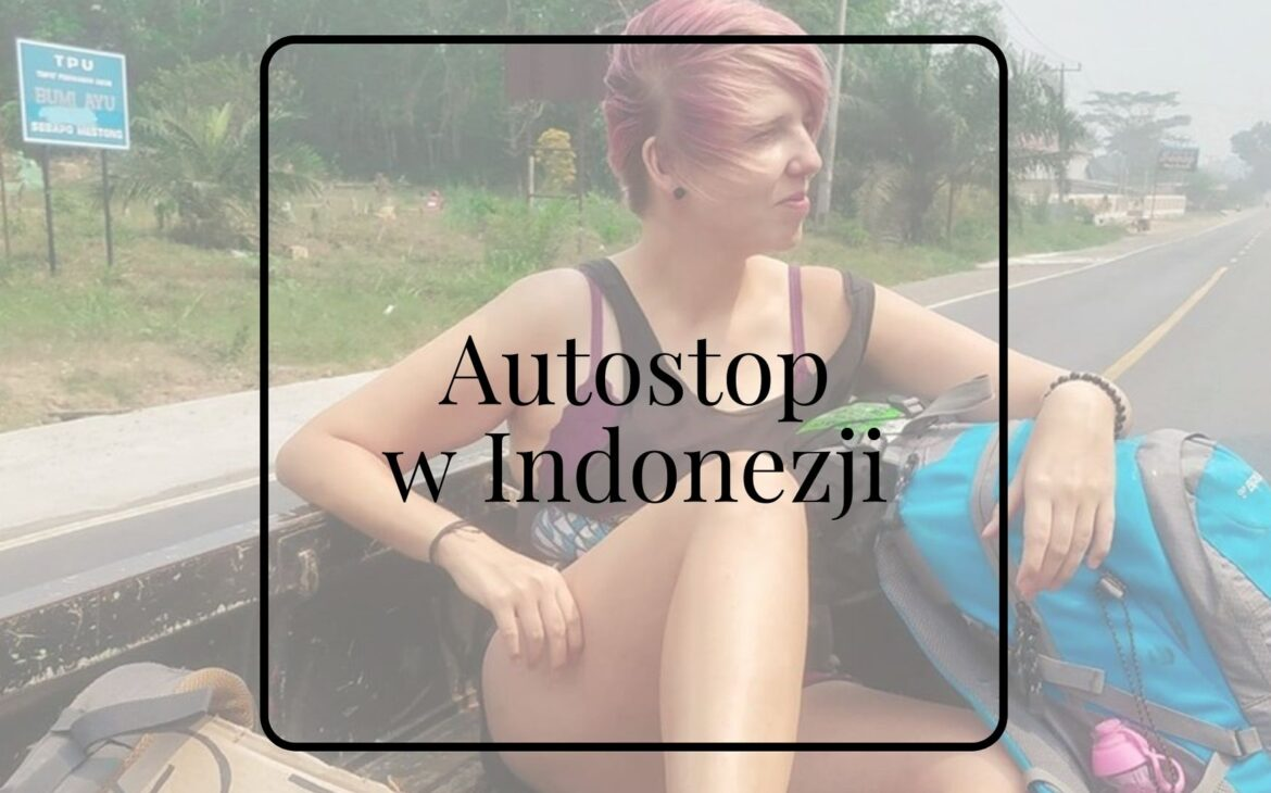 autostop indonezja